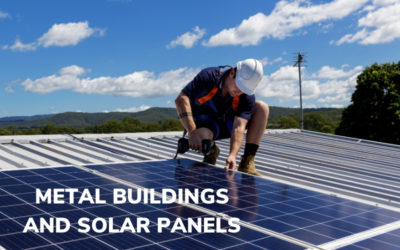 Metal Buildings and Solar Panels